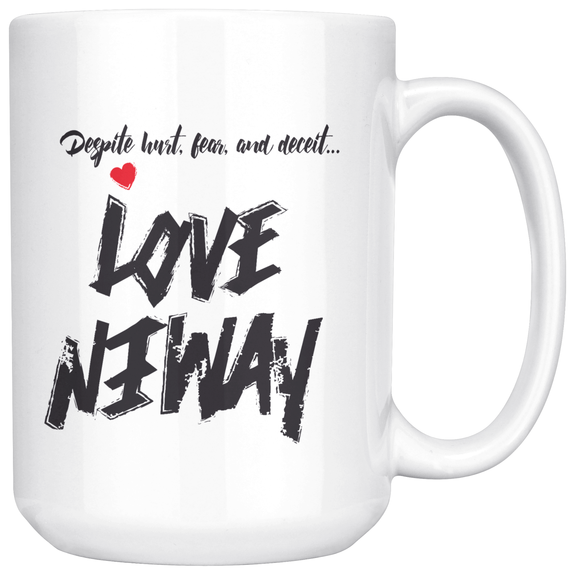 KA Classic Love Anyway Mug - KA Inspires