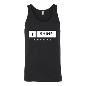 I Shine Anyway Men Tank