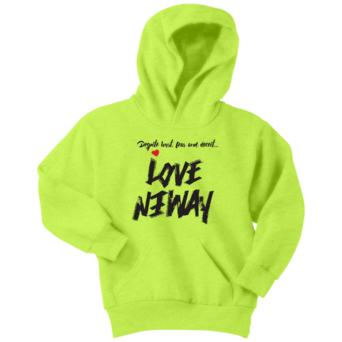 Love Anyway Despite Naysayers Youth Hoodie - KA Inspires