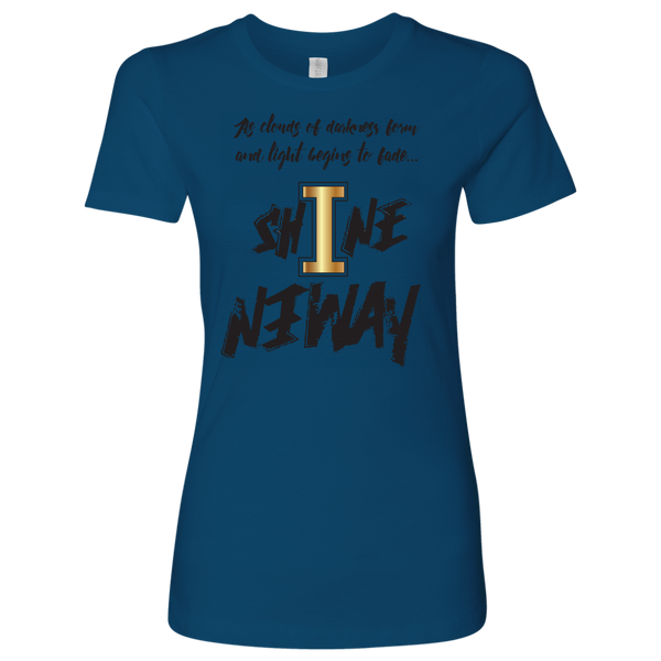 Shine Anyway Everyday Womens Shirt - KA Inspires