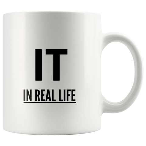 IT IN REAL LIFE Mug
