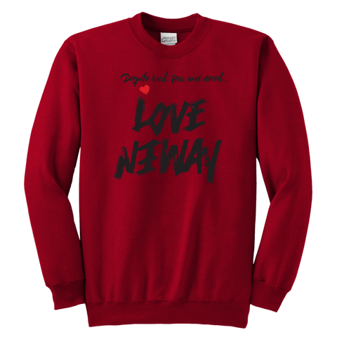 Love Anyway Despite Naysayers Youth Sweatshirt - KA Inspires