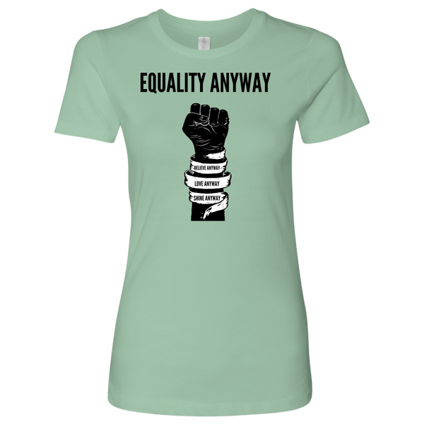 Equality Anyway Womens Shirt
