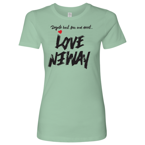 Love Anyway Despite Naysayers Women Shirt - KA Inspires