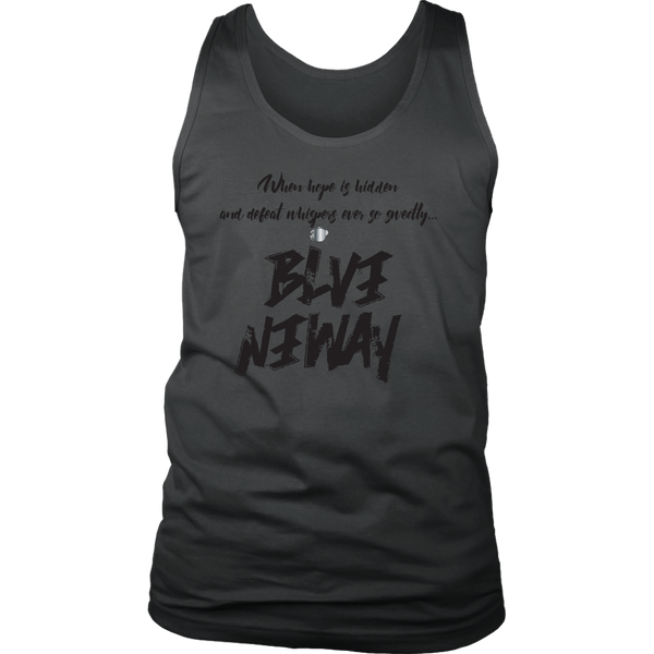 Believe Anyway Be Bold Mens Tank - KA Inspires