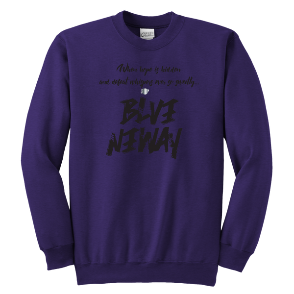 Believe Anyway Be Bold Youth Sweatshirt - KA Inspires