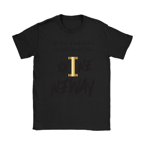 Shine Anyway Everyday Womens T-Shirt - KA Inspires