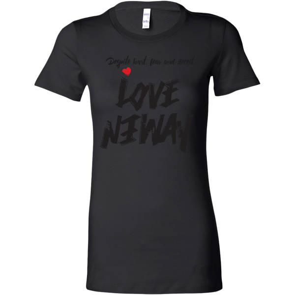 Love Anyway Despite Naysayers Womens Sliming Shirt - KA Inspires