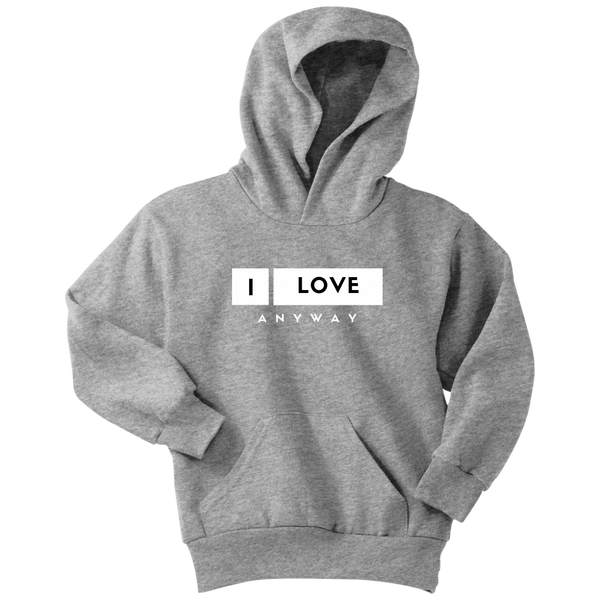 I Love Anyway Youth Hoodie