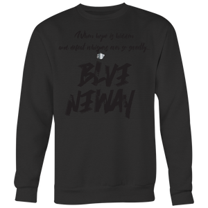 Believe Anyway Be Bold Unisex Big Print Sweatshirt - KA Inspires