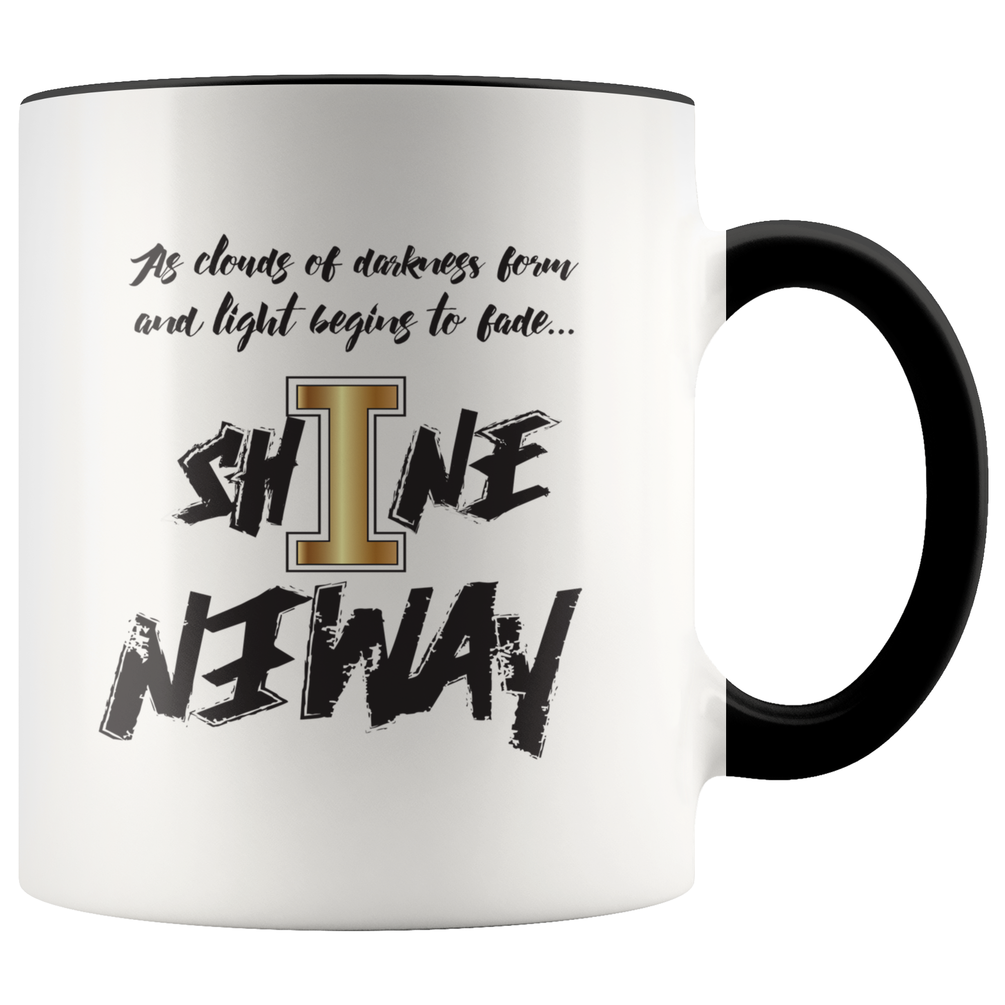 Strive Shine Anyway Mug - KA Inspires