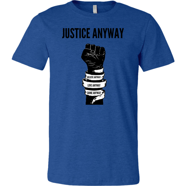 Justice Anyway Mens T-Shirt