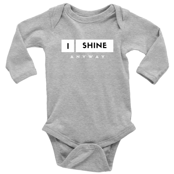 I Shine Anyway Long Sleeve Baby Bodysuit