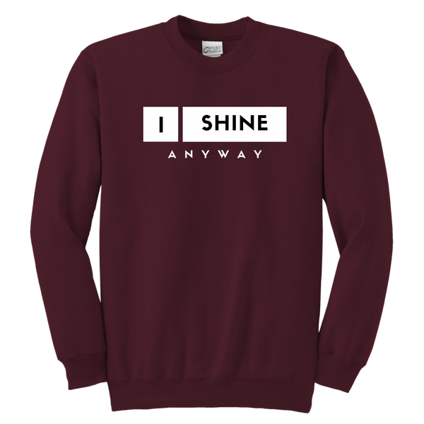I Shine Anyway Youth Sweatshirt