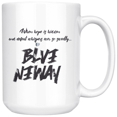 KA Classic Believe Anyway Mug - KA Inspires