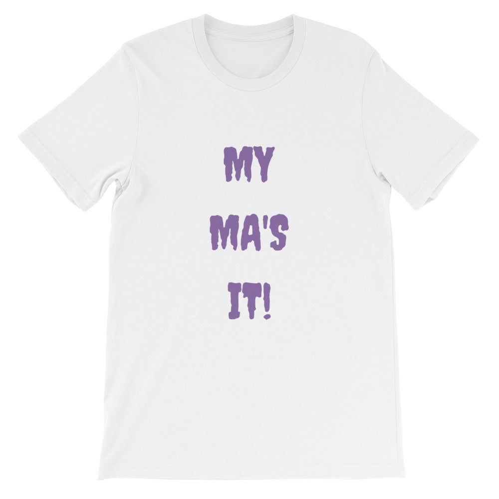 MY MA'S IT KA UNISEX T-SHIRT - KA Inspires