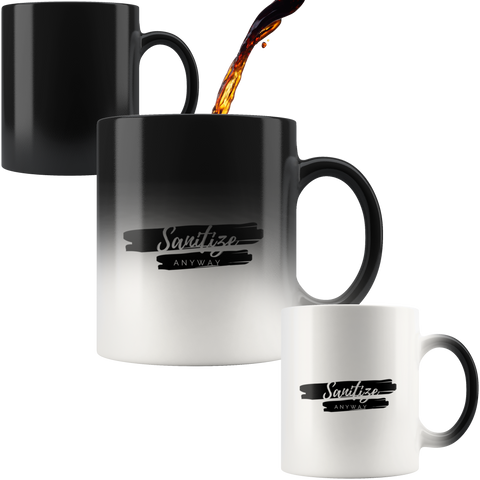 Sanitize Anyway Magic Mug - KA Inspires