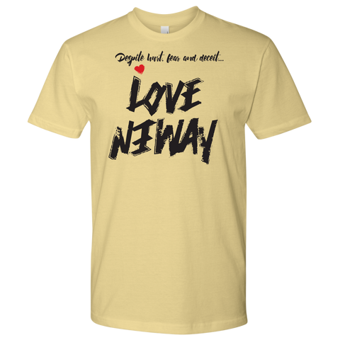 Love Anyway Despite Naysayers Mens Shirt - KA Inspires