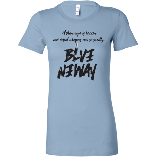 Believe Anyway Be Bold Womens Sliming Shirt - KA Inspires