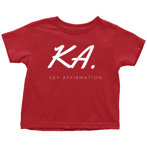 Key Affirmation Todler T-Shirt