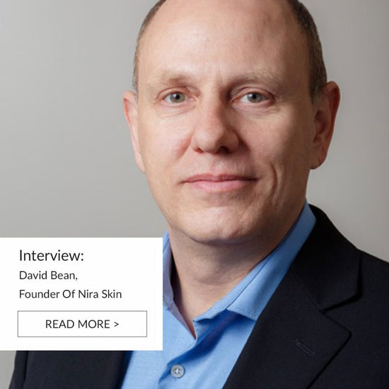 Interview: David Bean, Founder of Nira Skin