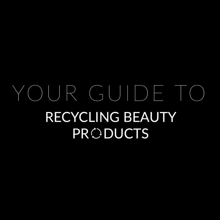 Recyclable Beauty: Your Guide to Recycling Beauty Products