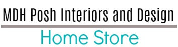 MDH Posh Interiors And Design Home Store Coupons and Promo Code
