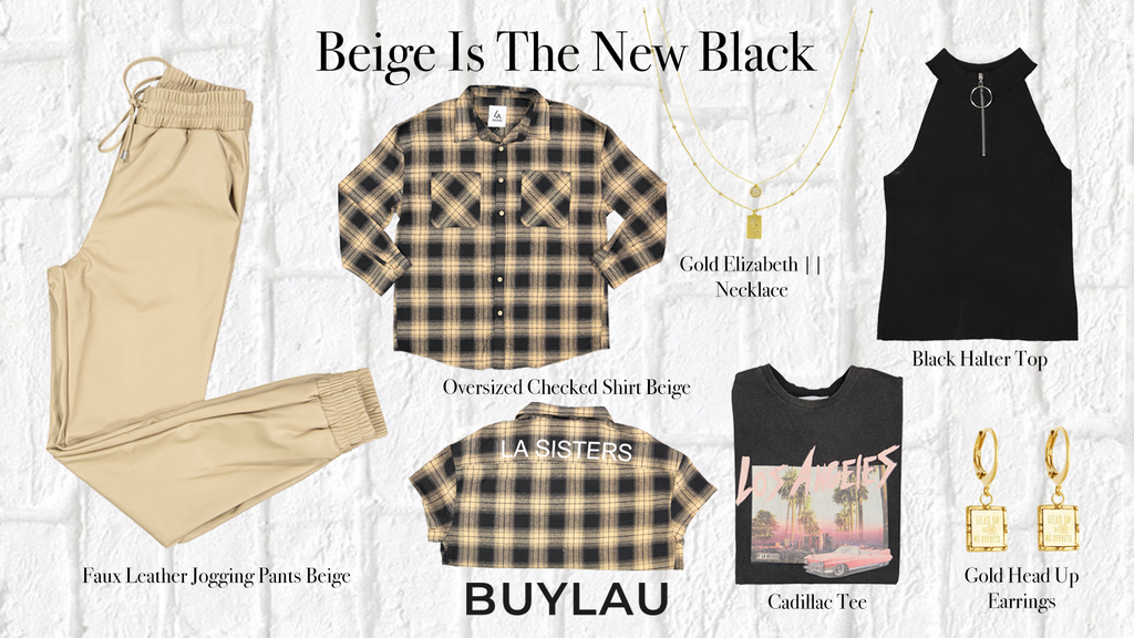 STYLINGTIP: BEIGE IS THE NEW BLACK