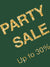 BIG PARTY SALE