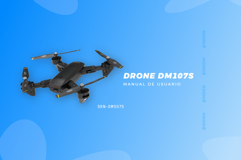 Manual de usuario: Drone DM107s