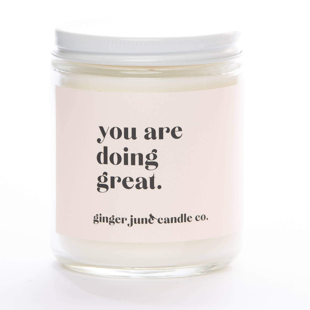 YOU ARE DOING GREAT • NON TOXIC SOY CANDLE-The Baby Gift People