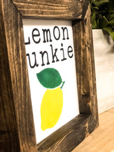 Lemon Junkie Farmhouse Sign