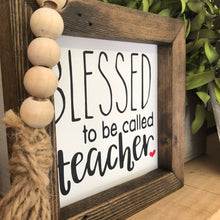 Blessed to Be Called Teacher