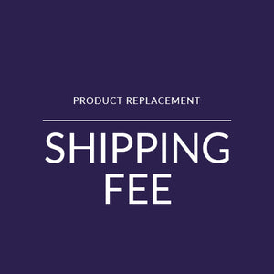 Product Replacement Shipping Fee