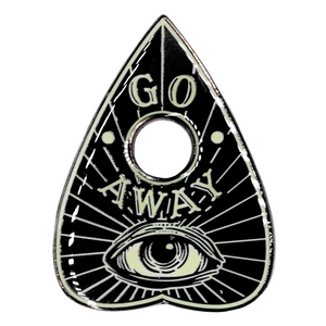 Glow-In-The-Dark Planchette Pin - Go Away!