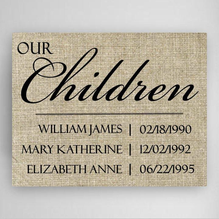 Our Children canvas sign with names and dates of up to 4 childrean home gift