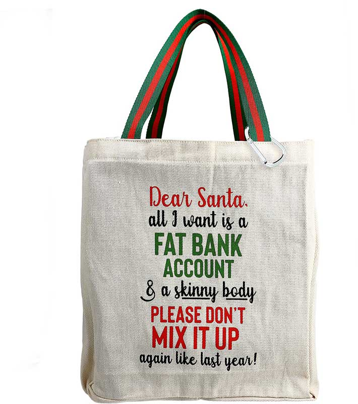 Dear Santa twill gift bag with fun saying in Christmas colors