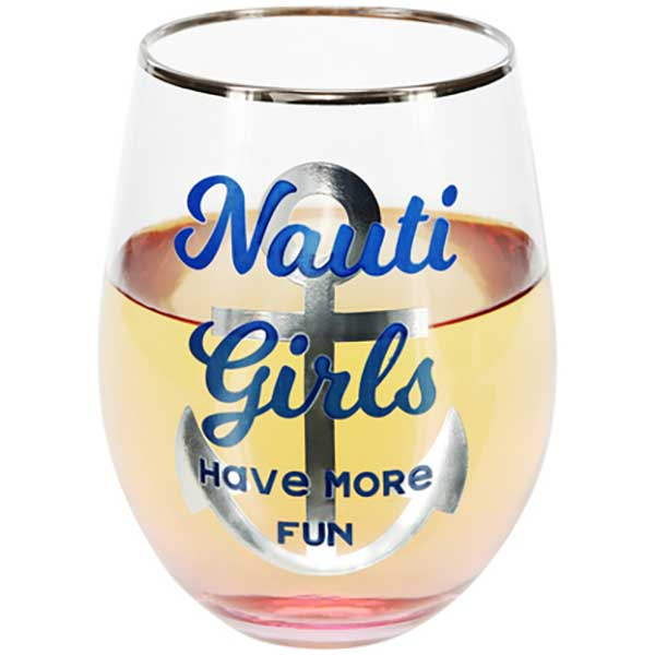 Nauti Girls Have More Fun stemless wine glass with slogan decal