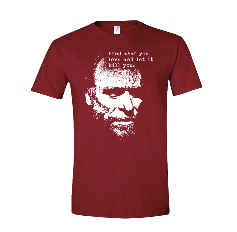 products/find_what_you_love_and_let_it_kill_you_bukowski_for_dark_colors_3.jpg
