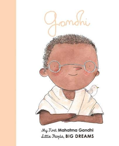 Mahatma Gandhi Little People Big Dreams Book