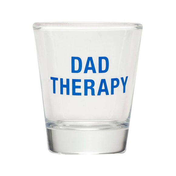 Dad Therapy Shot Glass