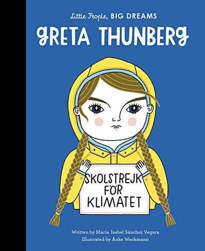 Greta Thunberg Little People Big Dreams Book
