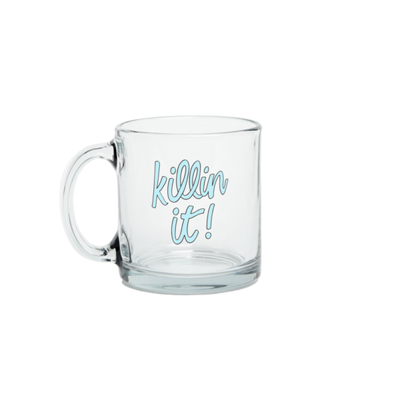 Killin It Glass Mug