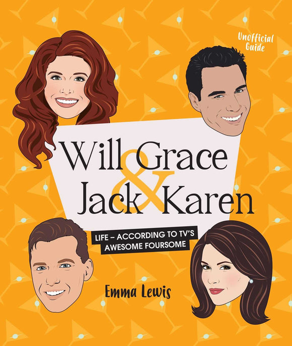 Will & Grace & Jack & Karen: Life - according to TV's awesome foursome