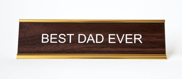Best Dad Ever Nameplate