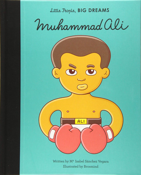 Muhammad Ali Little People Big Dreams Book