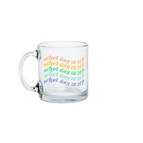 What Day Is It Glass Mug