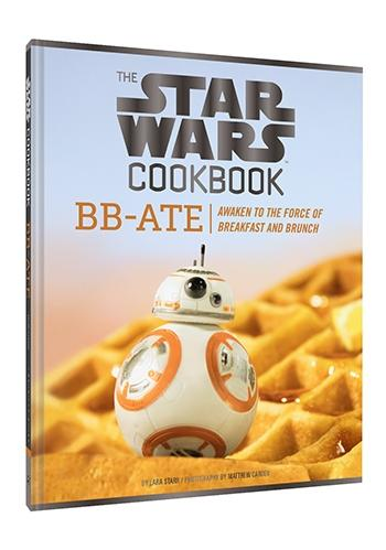 Star Wars Cookbook: BB-Ate Awaken to the Force of Breakfast and Brunch