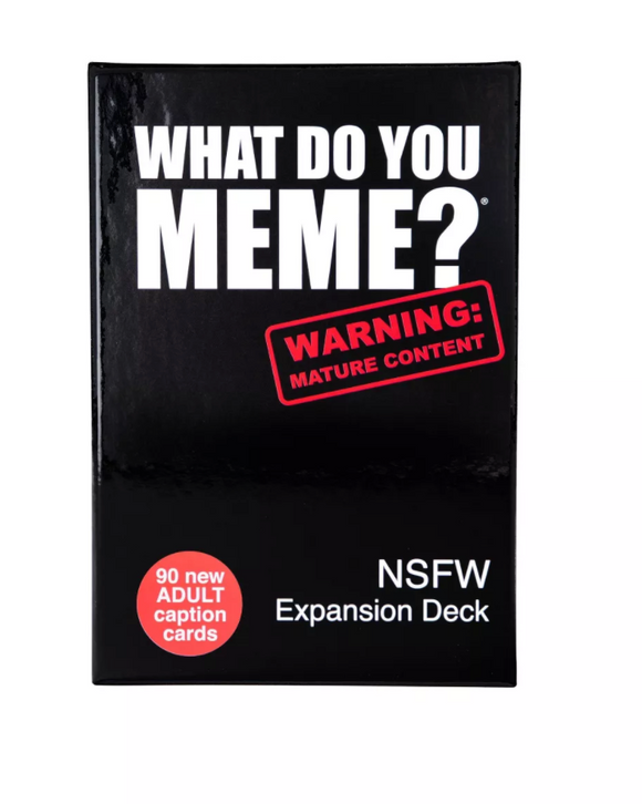 What Do You Meme Game NSFW Expansion Pack