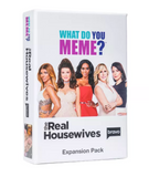 What Do You Meme Game Real Housewives Expansion Pack